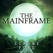 The Mainframe: The New Agenda Series, Book 3 | Simone Pond