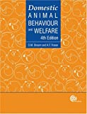 img - for Domestic Animal Behaviour and Welfare, 4th edition book / textbook / text book