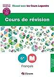 Cours de révision Français 6e : Leçons et exercices...