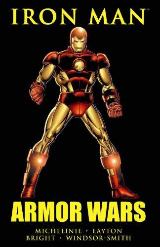 Iron Man: Armor Wars (The Iron Man Story)