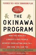 By Bradley J. Willcox The Okinawa Program:…