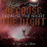Because the Night | Kristen Strassel