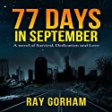 77 Days in September (       UNABRIDGED) by Ray Gorham Narrated by Joseph Morton