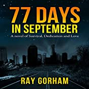 77 Days in September | [Ray Gorham]