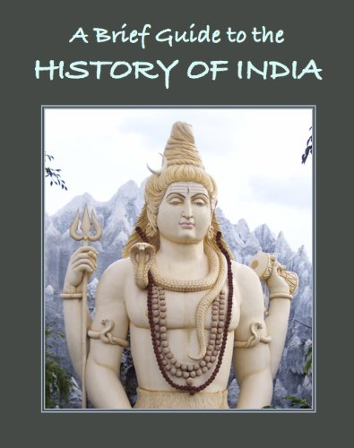 A Brief Guide To The History Of India