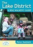 Peter Naldrett Lake District a Dog Walker's Guide