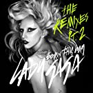 Born This Way (The Remixes Pt.2)