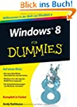 Windows 8 f�r Dummies (Fur Dummies)