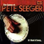 If I Had a...Songs of Pete See