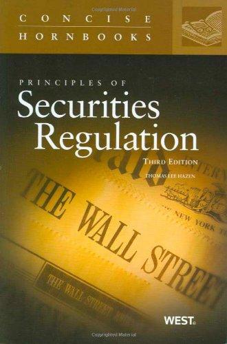 Principles of Securities Regulation (Concise Hornbook Series)