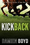 img - for Kickback (The DI Nick Dixon Crime Series) book / textbook / text book