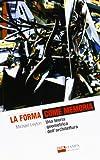 img - for La forma come memoria. Una teoria geometrica dell'architettura book / textbook / text book