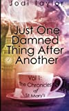 Just One Damned Thing After Another (The Chronicles of St. Mary's series) (Volume 1)