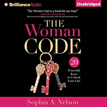 The Woman Code: 20 Powerful Keys to Unlock Your Life (       UNABRIDGED) by Sophia A. Nelson Narrated by Sophia A. Nelson, Sandra Burr