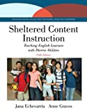 img - for Sheltered Content Instruction: Teaching English Learners with Diverse Abilities (5th Edition) book / textbook / text book