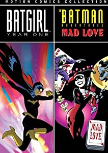 Batman Motion Comics Batgirl Year One Batman Adventures Mad Love by WB