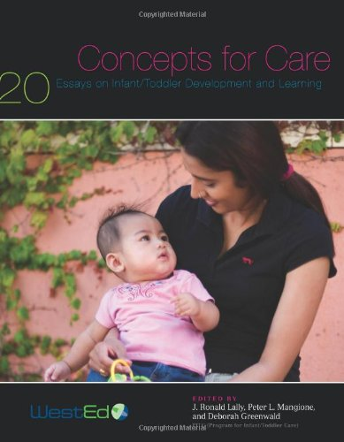 Concepts for Care: 20 Essays on Infant/Toddler...