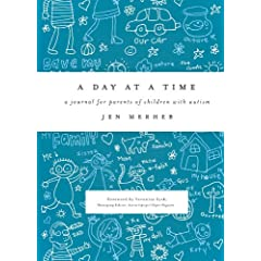 Learn more about the book, A Day at a Time: A Journal for Parents of Children with Autism
