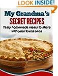 My Grandma's Secret Recipes: Tasty ho...