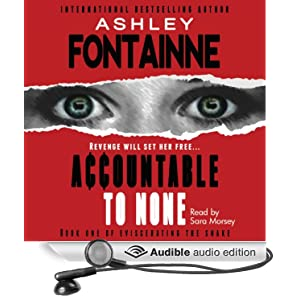 Eviscerating the Snake, Book 1 [Unabridged]  - Ashley Fontainne
