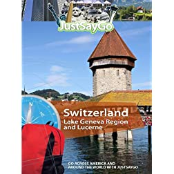 JustSayGo Switzerland Lake Geneva Region and Lucerne