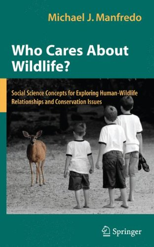 Who Cares About Wildlife?: Social Science Concepts for...