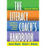 The Literacy Coach's Handbook, Second Edition: A Guide to Research-Based Practice ~ Michael C. McKenna