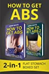 How to Get Abs: 2-in-1 Flat Stomach B...