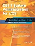 51xonIoe4mL. SL160  Top 5 Books of DB2 Computer Certification Exams for January 9th 2012  Featuring :#2: DB2 9 System Administration for z/OS: Certification Study Guide: Exam 737