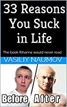 33 Reasons You Suck In Life: The Book Rihanna Would Never Read