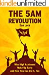 The 5 AM Revolution: Why High Achieve...