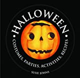 Halloween: Costumes, Parties, Activities, Recipes (1000 Hints, Tips and Ideas)