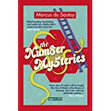 The Number Mysteries: A Mathematical Odyssey Through Everyday Lifeby Marcus Du Sautoy