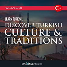 Learn Turkish: Discover Turkish Culture & Traditions Lecture Auteur(s) :  Innovative Language Learning LLC Narrateur(s) :  Innovative Language Learning LLC