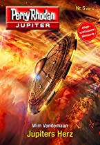 Jupiter 5: Jupiters Herz (perry Rhodan - Jupiter) (german Edition)
