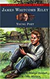 img - for James Whitcomb Riley: Young Poet (Young Patriots series) book / textbook / text book