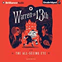 Warren the 13th and the All-Seeing Eye Audiobook by Tania del Rio Narrated by Kevin T. Collins