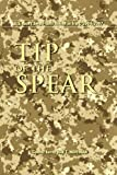 Book cover for Tip of the Spear: U.S. Army Small Unit Action in Iraq, 2004-2007