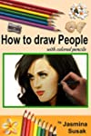 How to draw People: with Colored Penc...