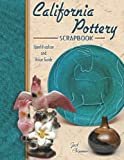 img - for California Pottery Scrapbook: Identification and Value Guide book / textbook / text book