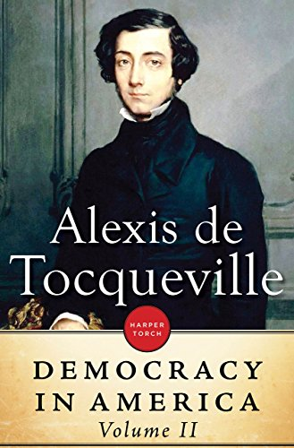 Alexis de Tocqueville - Democracy in America: Volume II