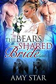 The Bears Shared Bride: A Paranormal Menage Romance