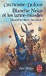 Blanche-Neige et les lance-missiles, Tome 1 : Quand les dieux buvaient par Dufour