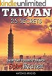 Taiwan 25 Secrets - The Locals Travel...