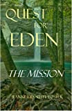 img - for Quest for Eden: The Mission book / textbook / text book