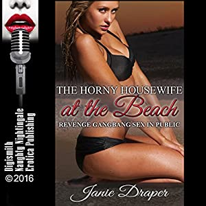 The Horny Housewife at the Beach Audiobook