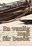 En vanlig man f�r bes�k (Swedish Edit...