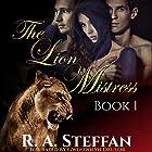 The Lion Mistress, Book 1: The Horse Mistress, Book 5 Hörbuch von R. A. Steffan Gesprochen von: Gwendolyn Druyor