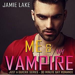 Me & My Vampire Audiobook