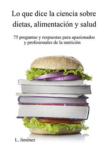 Portada del libro Lo que dice la ciencia sobre dietas, alimentación y salud de L. Jiménez